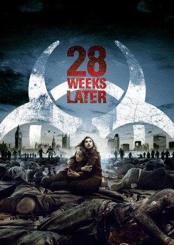 28 Week Later