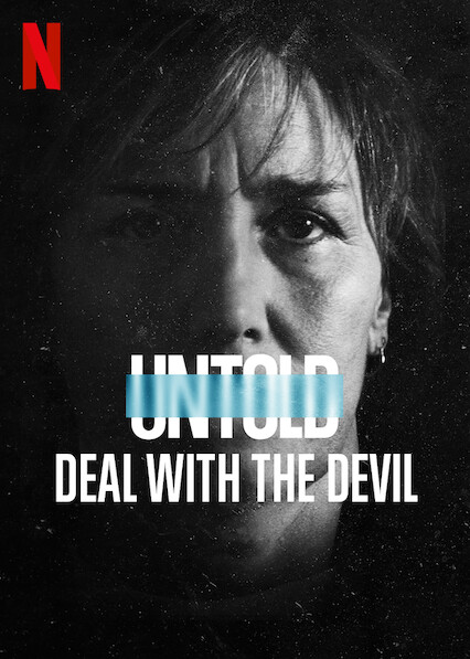 Untold: Deal With the Devil (2021) สัญญาปี